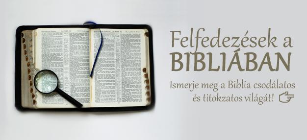 Felfedezések a Bibliában